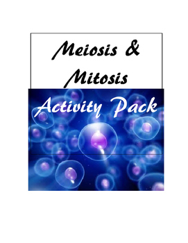 Mitosis & Meiosis Activity Pack