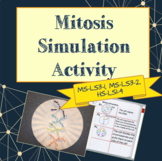 Mitosis Simulation Activity (NGSS MS-LS3-1, MS-LS3-2, HS-LS1-4)
