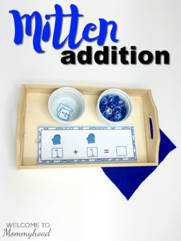 Mitten Addition Strips for Hands-on Activities or Math Centers