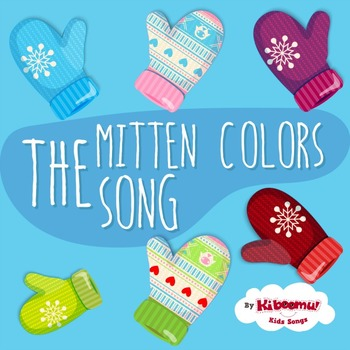 Mitten Colors Song