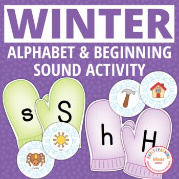 Winter Activities | Mitten Alphabet and Beginning Sound Matching Activity