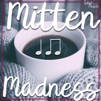 Mitten Madness: Ta and Ti-Ti
