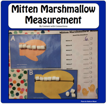 Mitten Marshmallow Non-Standard Measurement: A Winter Math Center or Activity