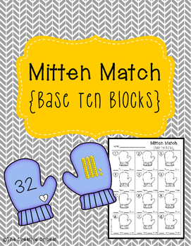 Mitten Match - Base Ten Blocks