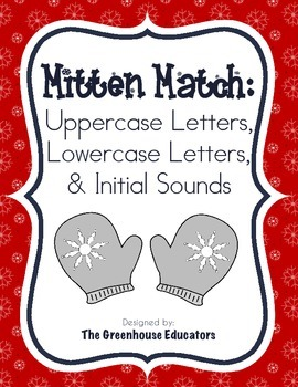 Winter Mitten Matching Activity: Letters and Initial Sounds