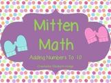 Mitten Math- Adding Number To 10
