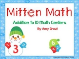 Mitten Math: Addition to 10 Math Centers