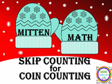 Mitten Math- Skip Counting for Coin Counting Cards/Math Center