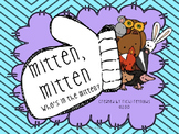 Mitten, Mitten, Who's in the Mitten? Literacy Unit