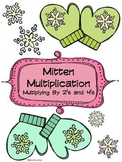 Mitten Multiplication: Multiplying By 2's and 4's