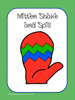 Mitten Shake and Spill