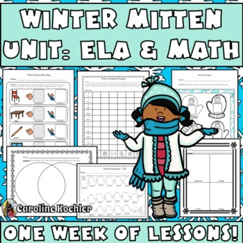 Mitten Winter Thematic Unit: Hands-on Language Arts/Litera