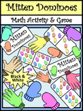 Mitten Activities: Mitten Dominoes Winter Math Game Activity Packet - BW