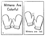 Mittens Are Colorful Emergent Reader Book (Sight Words & Color Words)