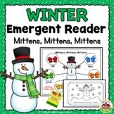 Winter Emergent Reader and Story Web: Mittens, Mittens, Mittens