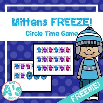 Mittens FREEZE! Circle Time Game