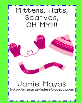 Mittens, Hats, Scarves, OH MY!