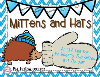 Mittens ans Hats ELA Unit for Jan Brett's The Mitten and The Hat R.L.2, R.L.3