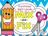 MIX & FIX Sight Word Mini-Book - Dolch Pre-Primer CCSS Ali