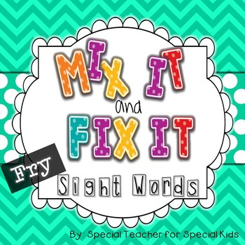 Mix It, Fix It- Sight Word Activities and Printables {FRY Words}