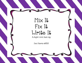 Mix It, Fix It, Write It - Sight Word Activity