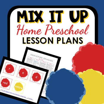 Mix It Up Theme Home Preschool Lesson Plans