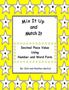 Mix It Up and Match It, Decimal Place Value, Word Form and