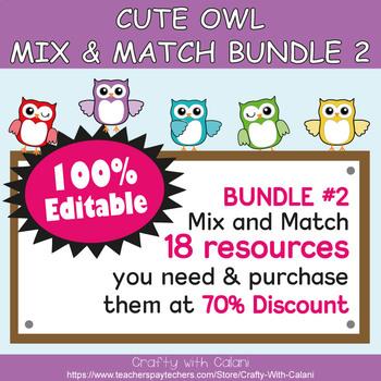 Mix & Match - Cute Owl Classroom Theme Bundle #2 - 100% Editable