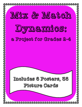 Mix & Match Dynamics