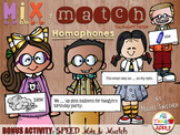 Mix & Match Homophones!! w/BONUS Activity: SPEED Mix & Match