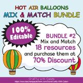 Mix & Match - Hot Air Balloons Classroom Decor Bundle #2 - 100% Editable