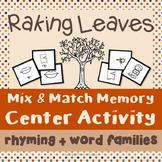 Fall Center Activity - Raking Leaves {Rhyming + Word Families}