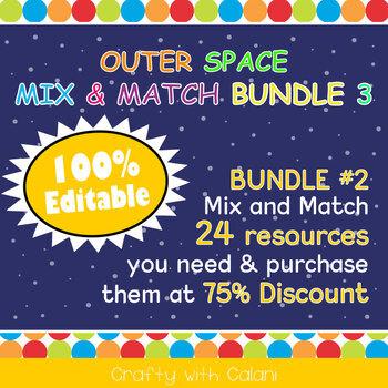 Mix & Match - Outer Space Classroom Theme  Bundle #3 - 100% Editable