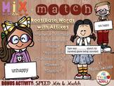 Mix & Match Root/Base Words with Affixes w/BONUS Activity: SPEED Mix & Match