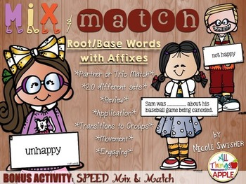 Mix & Match Root/Base Words with Affixes w/BONUS Activity: SPEED Mix & Match