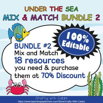 Mix & Match - Under The Sea Classroom Theme  Bundle #2 - 100% Editable