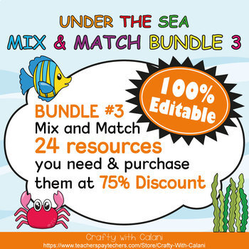 Mix & Match - Under The Sea Classroom Theme  Bundle #3 - 100% Editable