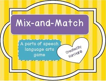 Mix-N-Match-- A parts of Speech language arts card game --FUN!