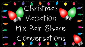 Mix Pair Share Christmas Vacation Conversations PowerPoint Presentation