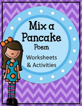Mix a Pancake. Worksheets and Activities. Poem