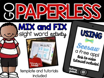 Mix and Fix Sight Words using Seesaw