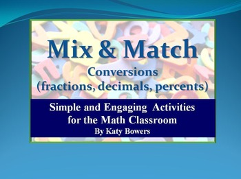 Mix and Match Activity - converting between fractions, decimals and percents