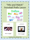 Prefixes 'Mix and Match' Snowball Game