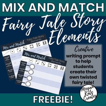 Mix and Match Writing Prompt: Fairy Tale Story Elements