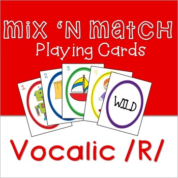 Mix 'n Match Articulation Playing Cards - Vocalic R