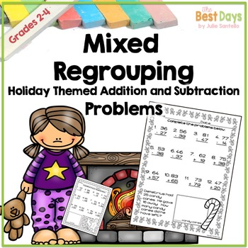 Mixed Regrouping 2 Digit Addition and Subtraction: Holiday Theme