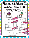 Mixed Addition and Subtraction 1-10 Vertical Clip-It Cards