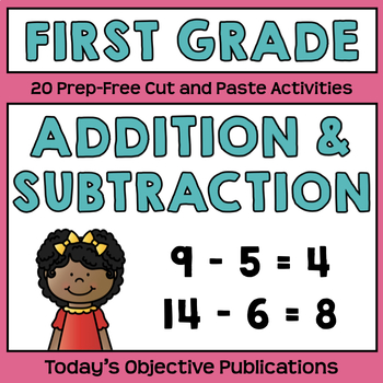 Mixed Addition and Subtraction First Grade (Cut and Paste Practice)