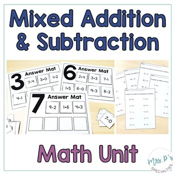 Mixed Addition and Subtraction Math Unit  (Special Education Math Unit)