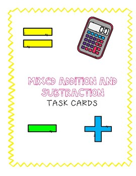 Mixed Addition and Subtraction Task Cards (With Regrouping)